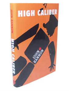 john bannon high caliber