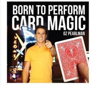 oz-pearlman-born-to-perform-card-magic-new-to-card-magic