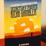 Stephen Minch – Secrets of a Puerto Rican Gambler – review
