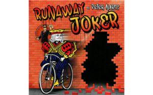 Peter Nardi - Runaway Joker - review