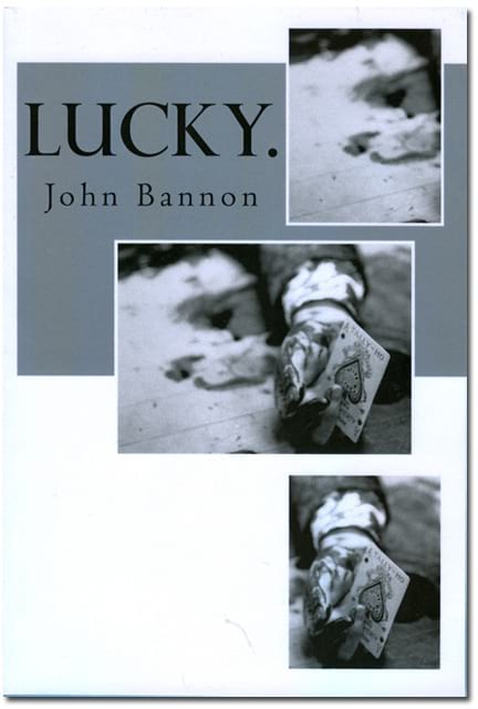 john bannon - lucky - review