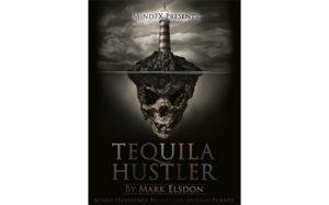 mark elsdon - tequila hustler - review