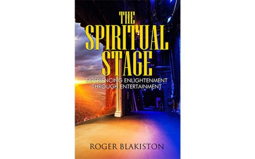 roger blakiston - the spiritual stage - review
